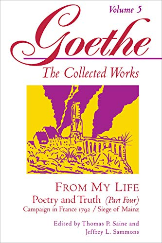 From My Life: Poetry and Truth, Part: Goethe, Johann Wolfgang