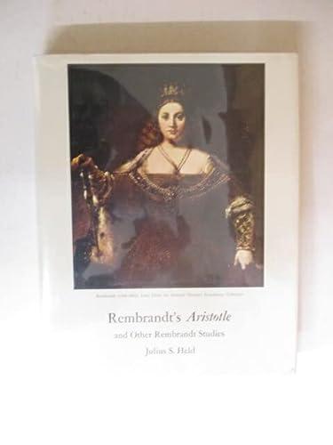 Rembrandt's Aristotle and Other Rembrandt Studies: Held, Julius S.