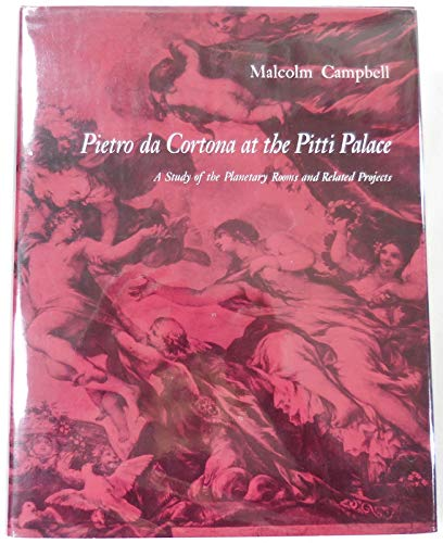 9780691038919: Pietro Da Cortona at the Pitti Palace: A Study of the Planetary Rooms and Related Projects (Monographs in Art and Architecture) (English and Italian Edition)