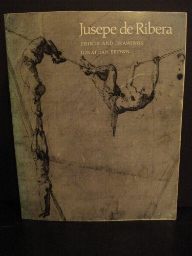9780691038940: Jusepe De Ribera: Prints and Drawings