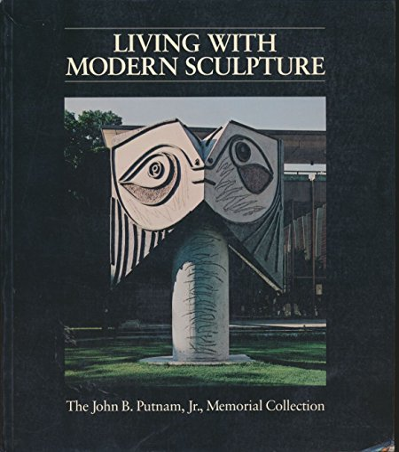 9780691038971: Living With Modern Sculpture