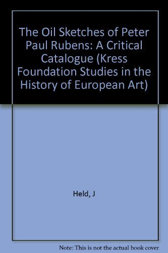 9780691039299: The Oil Sketches of Peter Paul Rubens: A Critical Catalogue. (2 Vols.) (Kress Foundation Studies in the History of European Art)
