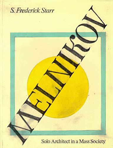 9780691039312: Melnikov: Solo Architect in a Mass Society
