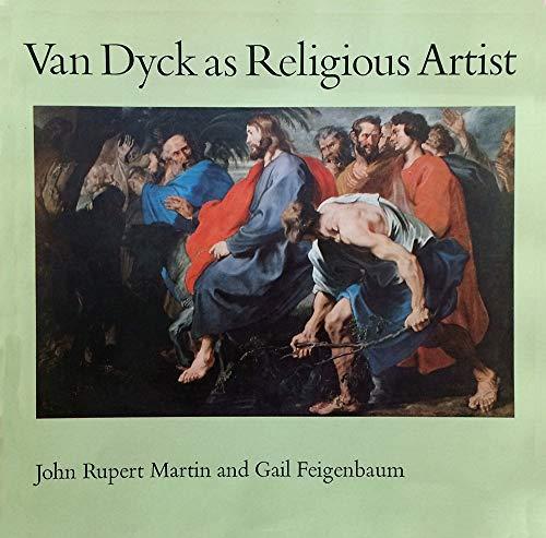 Van Dyke as Religious Artist: John Rupert Martin