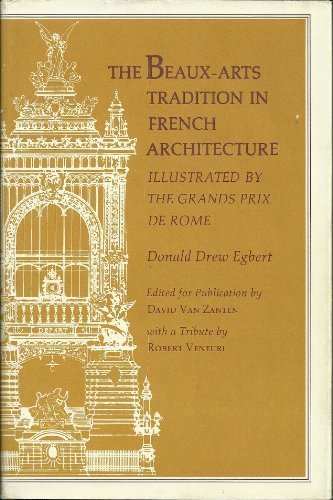 9780691039435: The Beaux-Arts Tradition in French Architecture: Illustrated by the Grands Prix de Rome