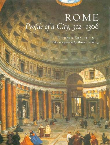 9780691039473: Krautheimer: Rome Profile of A City 3121308 Cloth