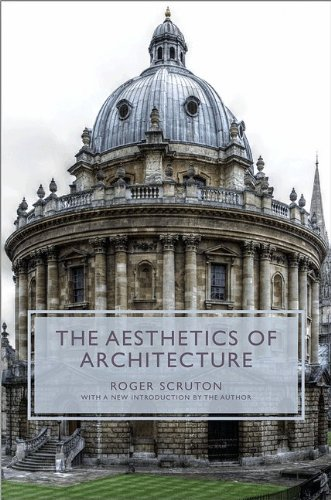 9780691039480: The Aesthetics of Architecture (Princeton Essays on the Arts)