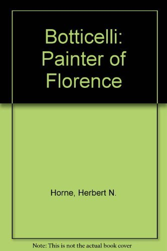 9780691039497: Botticelli: Painter of Florence