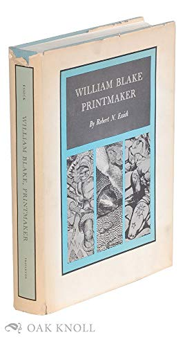 William Blake, Printmaker (9780691039541) by Robert N. Essick