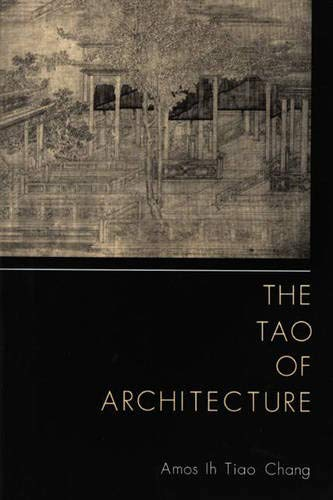 9780691039633: The Tao of Architecture
