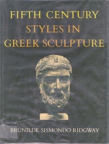 9780691039657: Fifth-Century Styles in Greek Sculpture
