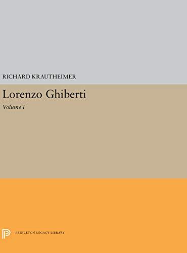 9780691039794: Lorenzo Ghiberti (Princeton Monographs in Art and Archeology)