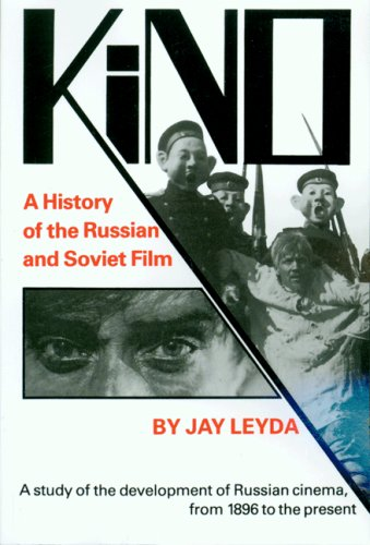 9780691040073: Kino: A history of the Russian and Soviet film