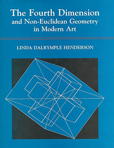 9780691040080: The Fourth Dimension and Non-Euclidean Geometry in Modern Art