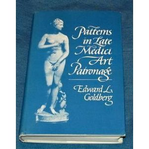 9780691040196: Patterns in Late Medici Art Patronage