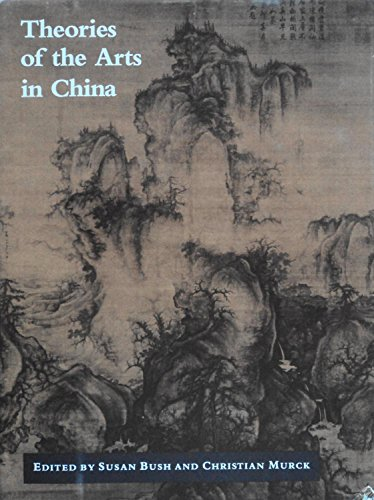 9780691040202: Theories of the Arts in China
