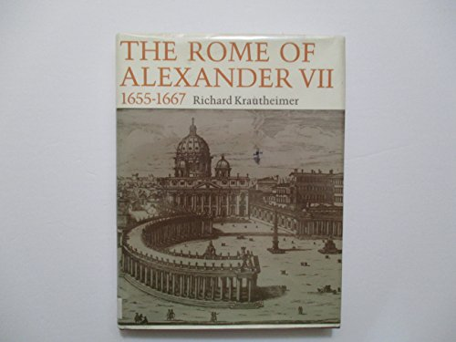 9780691040325: The Rome of Alexander VII, 1655-1667