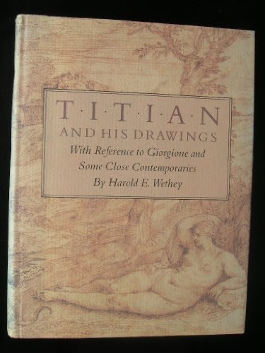 9780691040400: Titian and His Drawing: With Reference to Giorgione and Some Close Contemporaries (Kress Foundation Studies in the History of European Art)