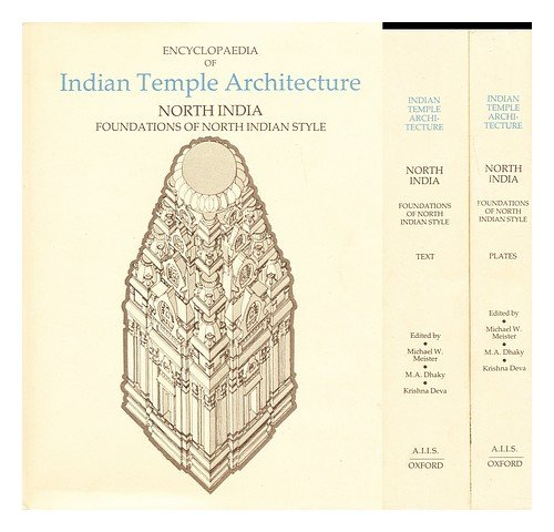 9780691040530: Encyclopedia of Indian Temple Architecture, North India, Volume II, Part I: Foundations of North Indian Style. (Two books: text and plates) (ENCYCLOPAEDIA OF INDIAN TEMPLE ARCHITECTURE)