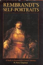 Rembrandt's Self-Portraits: A Study in Seventeenth-Century Identity (0691040613) by Chapman, H. Perry; Rembrandt Harmenszoon Van Rijn