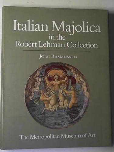 9780691040738: The Robert Lehman Collection at the Metropolitan Museum of Art: Italian Majolica: 010