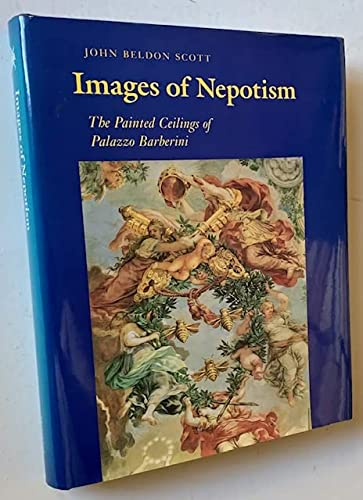 9780691040752: Images of Nepotism: The Painted Ceilings of Palazzo Barberini