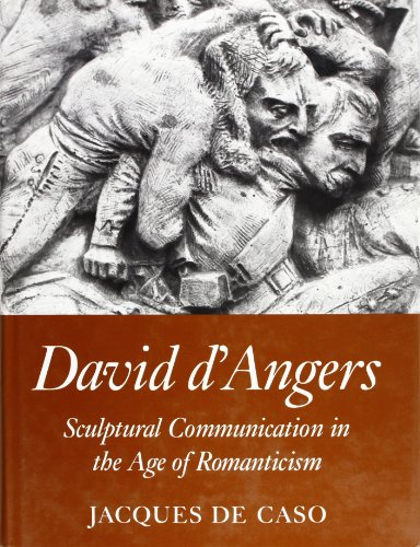 9780691040783: David D'Angers: Sculptural Communication in the Age of Romanticism