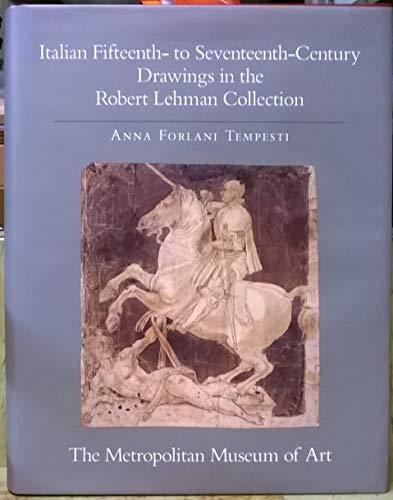9780691040936: Italian Fifteenth- to Seventeenth- Century Drawings (The Robert Lehman Collection at the Metropolitan Museum of Art, Vol. 5) (v. 5)