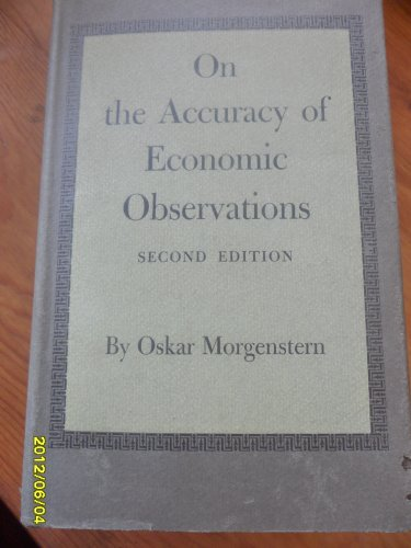 On the Accuracy of Economic Observations: Morgenstern, Oskar