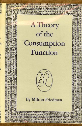 9780691041827: A Theory of the Consumption Function (National Bureau of Economic Research Publications)