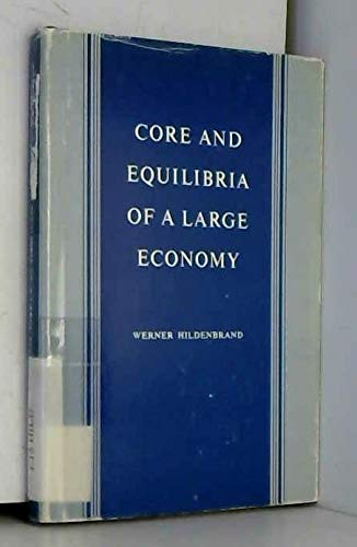 9780691041896: Core and Equilibria of a Large Economy. (PSME-5) (Princeton Studies in Mathematical Economics)