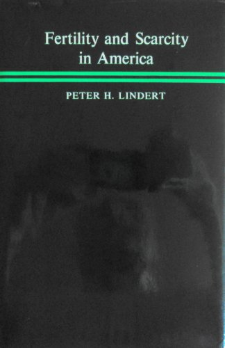 FERTILITY AND SCARCITY IN AMERICA.: Lindert, Peter H.