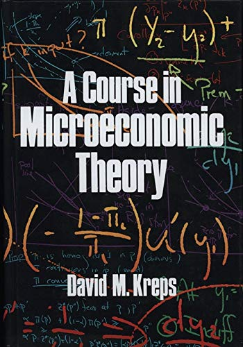 9780691042718: A Course in Microeconomic Theory