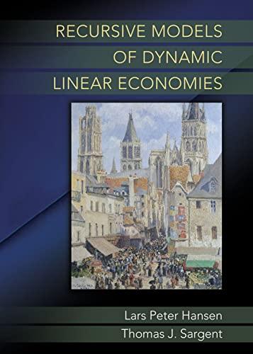 9780691042770: Recursive Models of Dynamic Linear Economies (The Gorman Lectures in Economics)