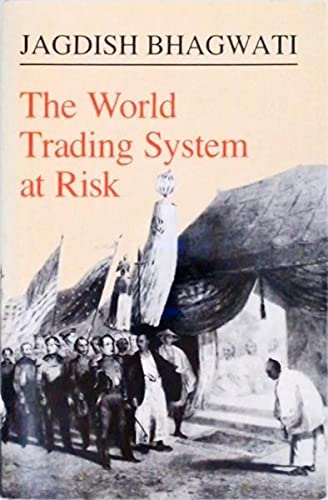 9780691042848: The World Trading System at Risk (Princeton Legacy Library)