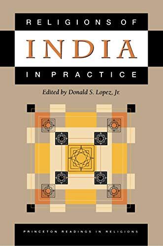 9780691043241: Religions of India in Practice