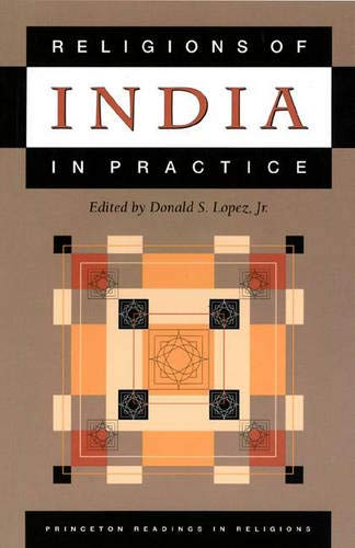 9780691043258: Religions of India in Practice (Princeton Readings in Religions)