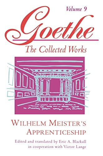 9780691043449: 009: Goethe, Volume 9: Wilhelm Meister's Apprenticeship: v. 9 (Goethe: the Collected Works)