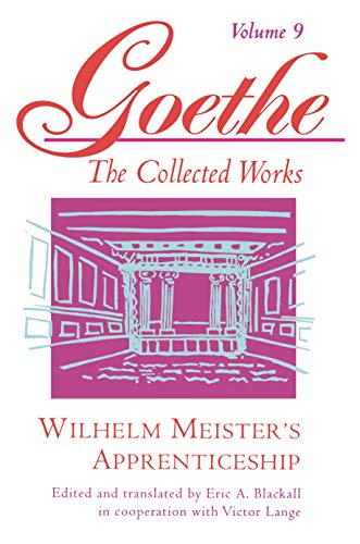 9780691043449: Goethe, Volume 9: Wilhelm Meister's Apprenticeship: v. 9 (Goethe: The Collected Works)