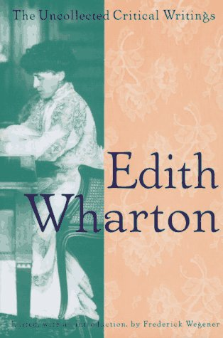 9780691043494: Edith Wharton: Uncollected Critical Writings