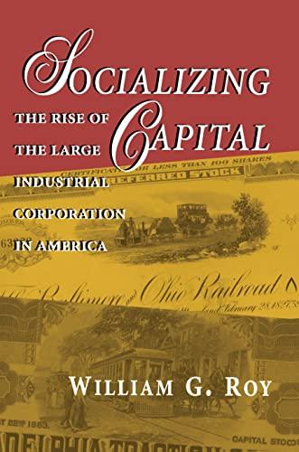9780691043531: Socializing Capital