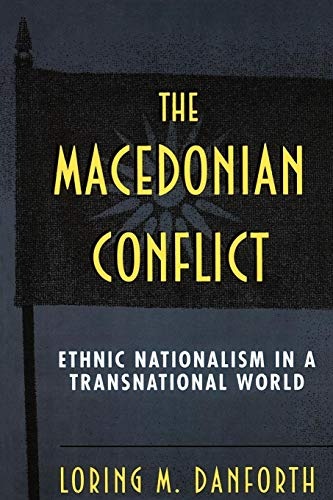 9780691043562: The Macedonian Conflict