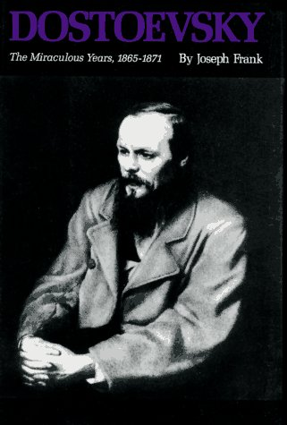 9780691043647: Dostoevsky: The Miraculous Years 1865-1871