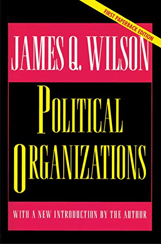 9780691043852: Political Organizations (Princeton Studies in American Politics: Historical, International, and Comparative Perspectives)
