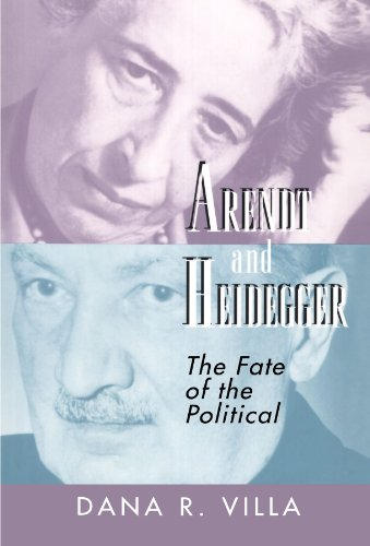 Arendt And Heidegger: Dana R. Villa