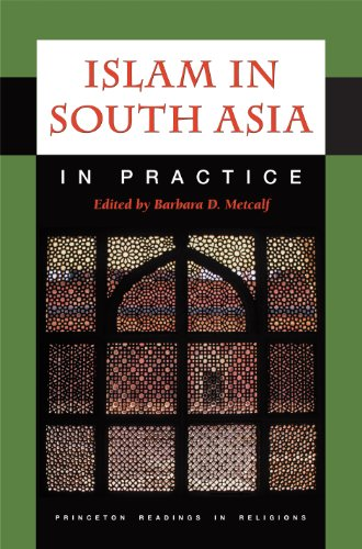 9780691044200: Islam in South Asia in Practice (Princeton Readings in Religions)