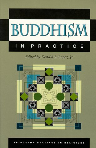 9780691044422: Buddhism in Practice (Princeton Readings in Religions)