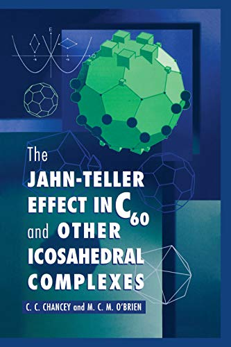 9780691044453: The Jahn-Teller Effect in C60 and Other Icosahedral Complexes