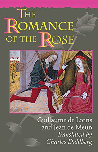 9780691044569: The Romance of the Rose: Third Edition