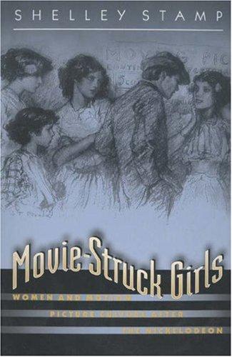 9780691044583: Movie-Struck Girls